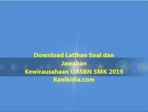 Download Latihan Soal dan Jawaban Kewirausahaan UASBN SMK 2019