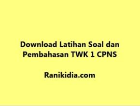 Download Latihan Soal dan Pembahasan TWK 1 CPNS 2019