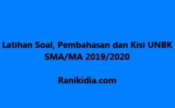 Latihan Soal, Pembahasan dan Kisi UNBK SMA-MA 2019-2020