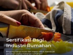 Syarat dan Mekanisme Mendapatkan Surat Izin Makanan (P-IRT)