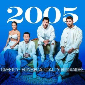 Fonseca & Greeicy x Cali Y El Dandee – 2005