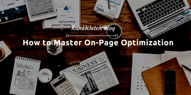 How to Master On-Page Optimization