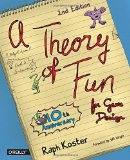 Book cover for A Theory of Fun for Game Design, by Raph Koster