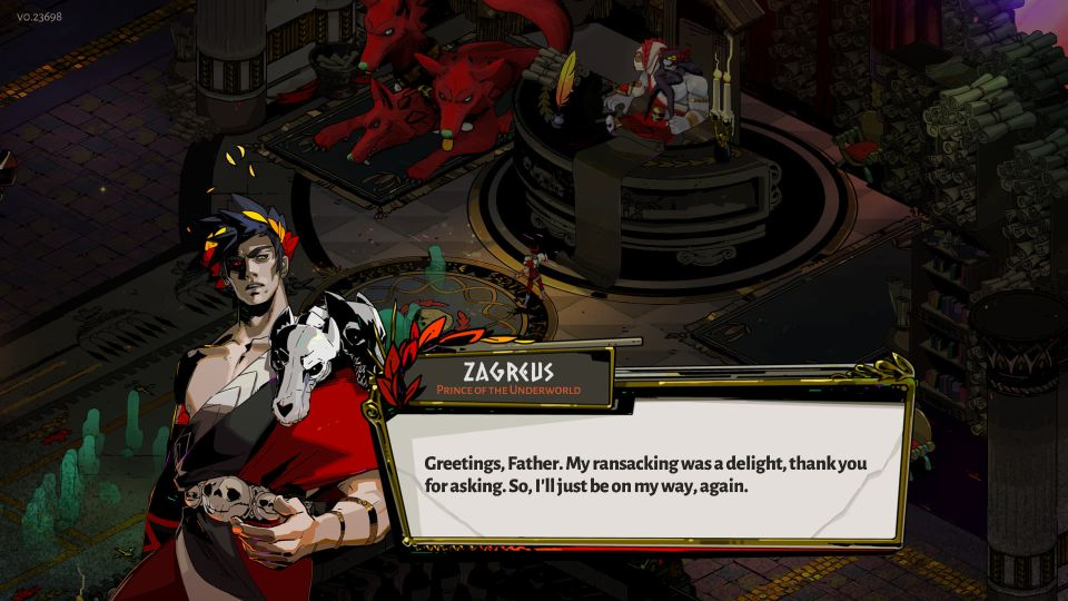 """Zagreus talking with his father with dialogue reading """"greetings, father. My ransacking was a delight, thank you for asking. So I'll just be on my way, again."""