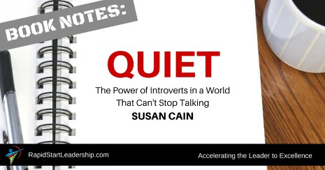 Book Notes - Quiet - The Power of Introvers in a World That Can't Stop Talking