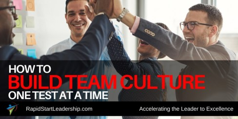 Building Team Culture One Step at a Time