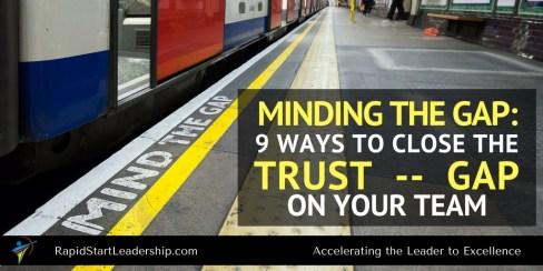 Closing the Trust Gap