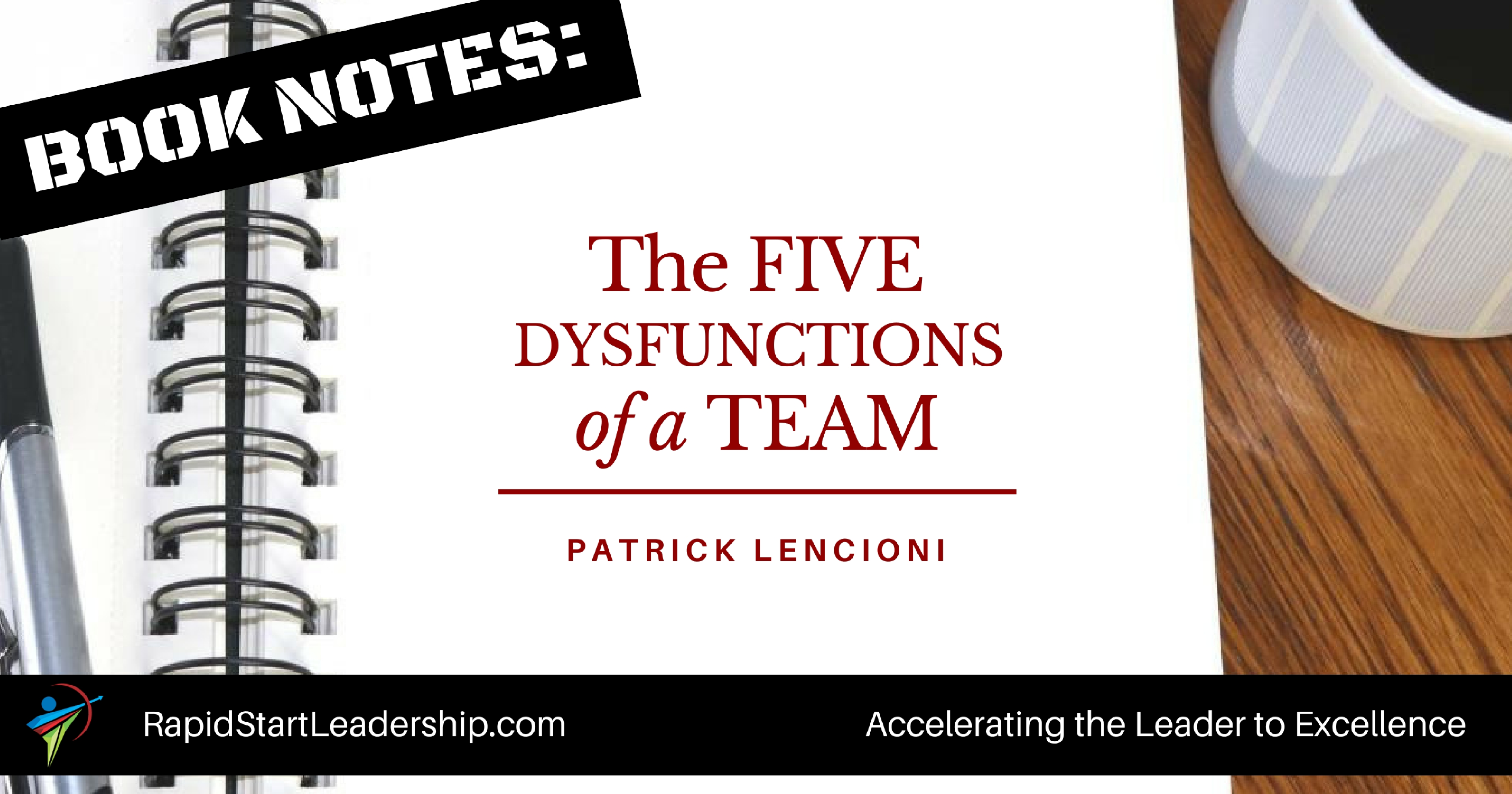 Book Notes - The Five Dysfunctions of a Team