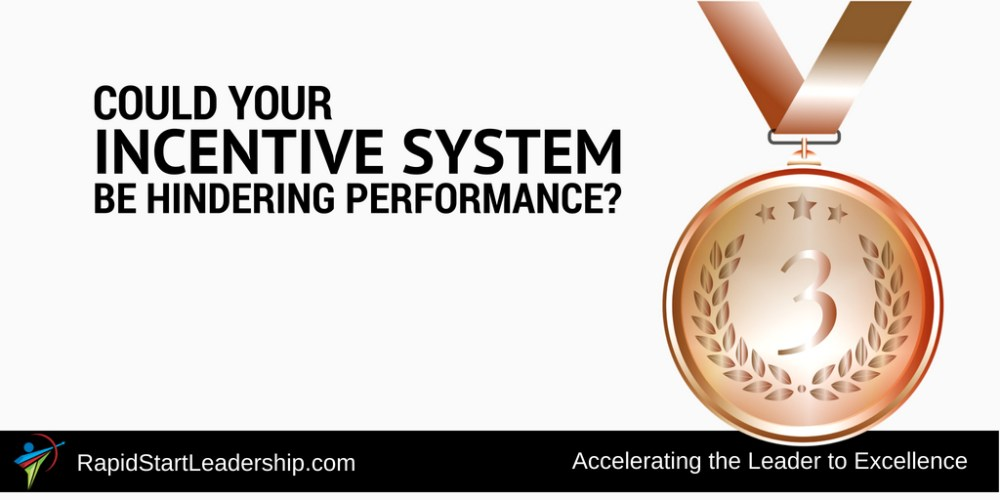 Could Your Incentive System Be Hindering Performance?