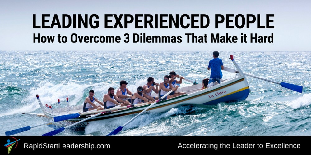 Leading Experienced People - How to Overcome 3 Dilemmas That Make it Hard