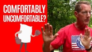 Comfortably Uncomfortable: 7 Ways Seeking Discomfort Makes You Better