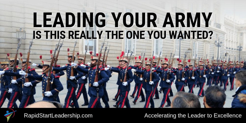 Leading Your Army - Is it Really the One You Wanted?