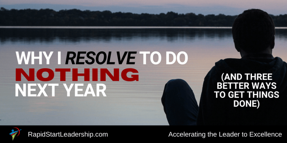 Resolve to do Nothing