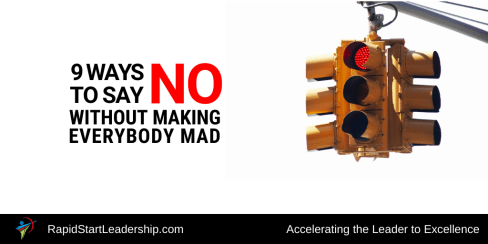 Saying No - 9 Ways to do it without making everybody angry