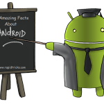 10 Amazing facts about Android