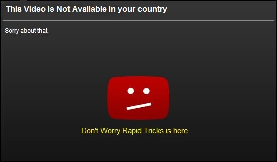 YouTube Videos not available in your country