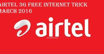 Airtel 3G Free Internet Trick March 2016