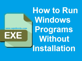 Run Programs Without Installing Them In Windows