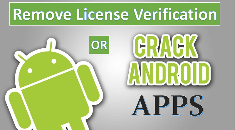Best Way to Remove License Verification of Android Apps