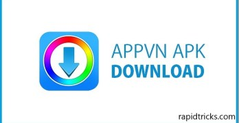 Appvn APK Download Free For Android, iOS & PC [Latest English Version] 2018