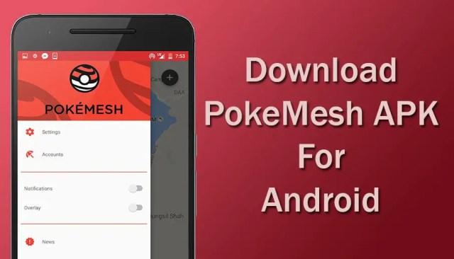 Pokemesh APK Download