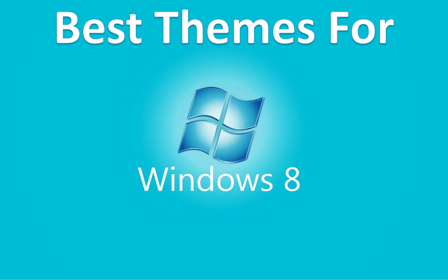 Best Themes For Windows 8 & 8.1