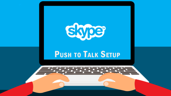 How to Make Skype Push to Talk