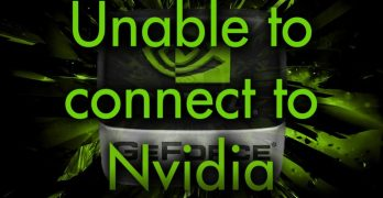 Unable to Connect to NVIDIA – FIX GeForce Experience Update Error [Complete Guide]