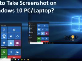 How to Take ScreenShot on Windows 10 PC