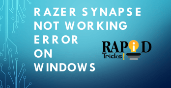 Razer Synapse Not Working Error [How to Fix Complete Guide]