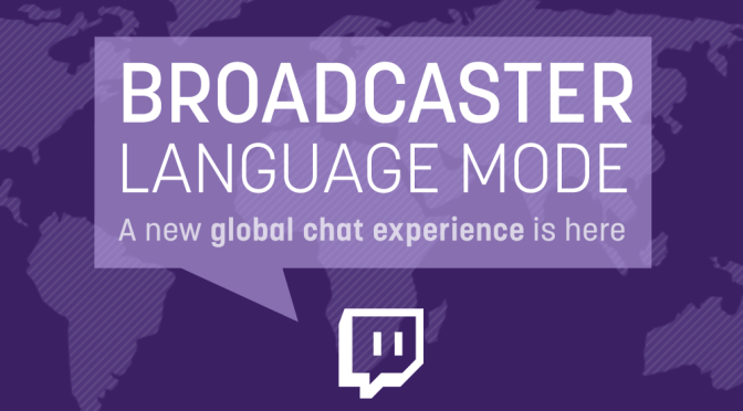 Twitch Launches Broadcaster Language Mode