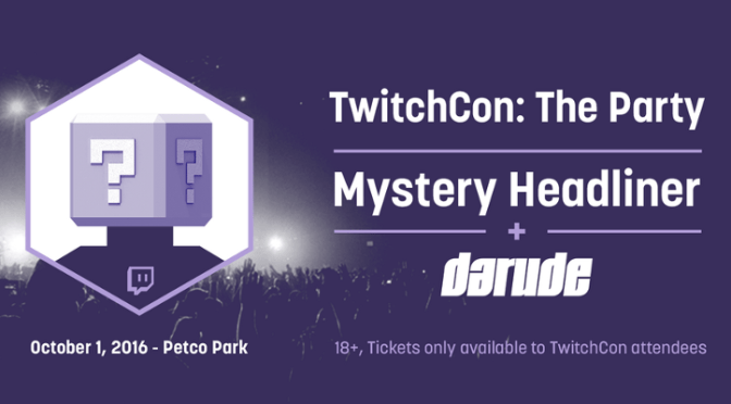 Twitch Partners Must Purchase a Party Ticket for TwitchCon 2016