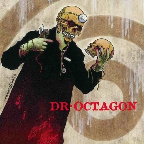Dr. Octagon – Ecologyst