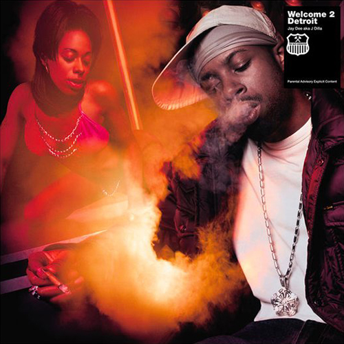 Jay Dee aka J Dilla – Welcome 2 Detroit
