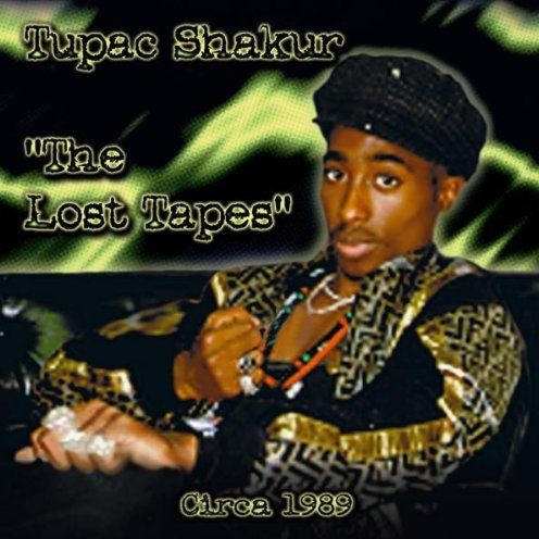 2Pac – The Lost Tapes