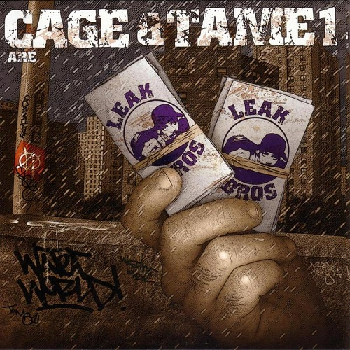 Cage & Tame1 Are Leak Bros. – Waterworld