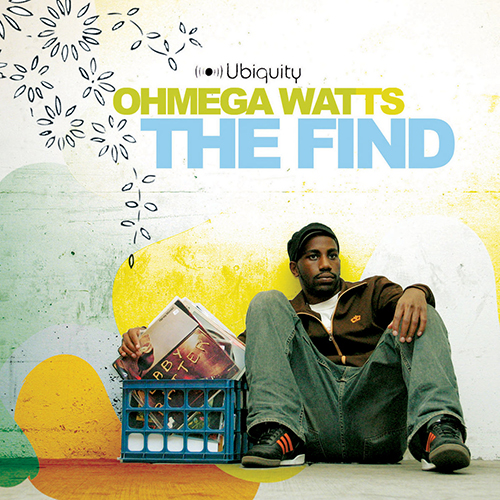 Ohmega Watts – The Find