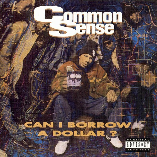 Common Sense – Can I Borrow A Dollar?