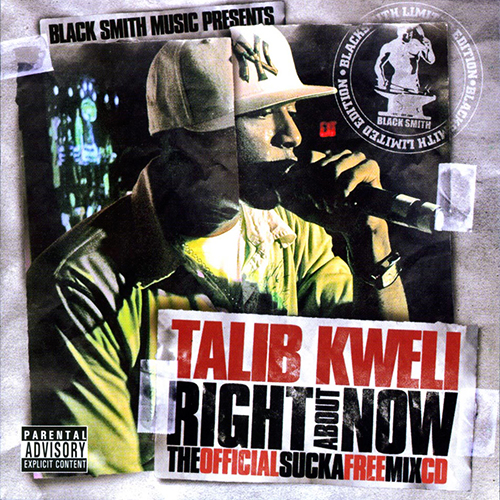 Talib Kweli – Right About Now: The Official Sucka Free Mix CD