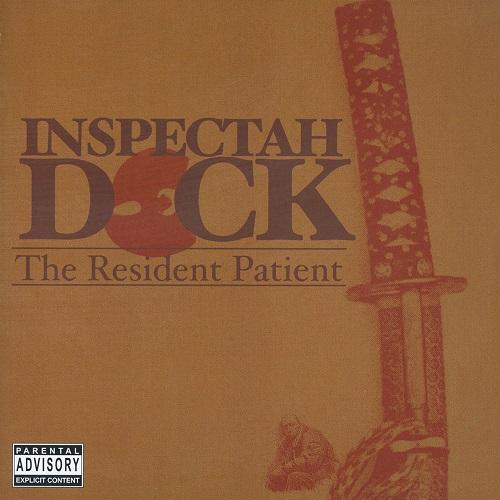 Inspectah Deck – The Resident Patient