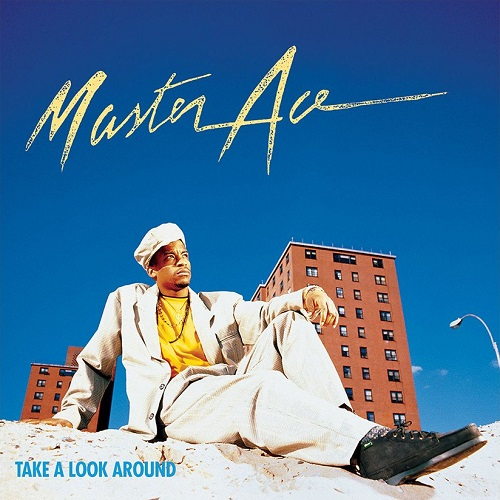 Masta Ace – Take A Look Around