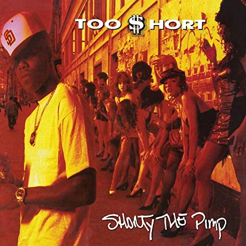 Too $hort – Shorty The Pimp