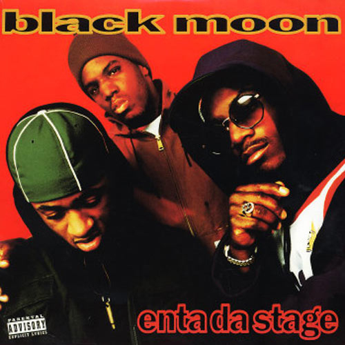 Black Moon – Enta Da Stage