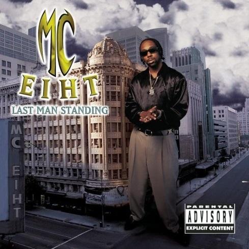 MC Eiht – Last Man Standing