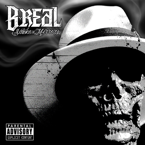B-Real – Smoke N Mirrors