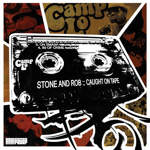 Camp Lo – Stone And Rob: Caught On Tape