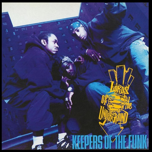 Lords Of The Underground – Keepers Of The Funk