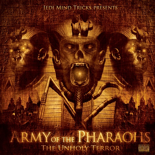 Army Of The Pharaohs – The Unholy Terror
