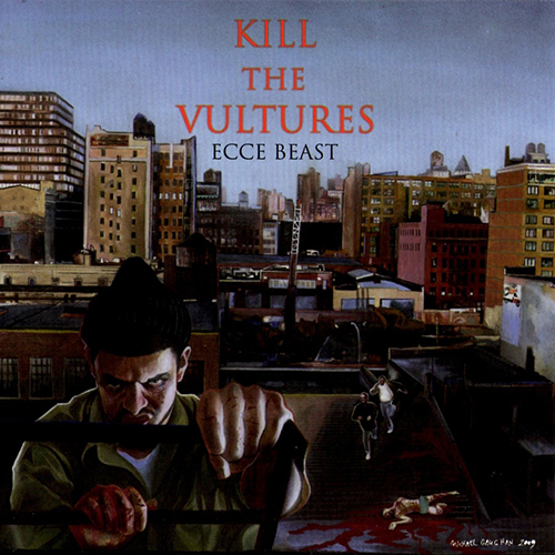 Kill The Vultures – Ecce Beast