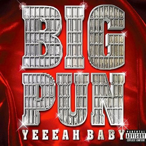 Big Pun – Yeeeah Baby